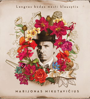 """CD MARIJONAS MIKUTAVIČIUS """"Lengvas būdas mesti klausytis"""""""