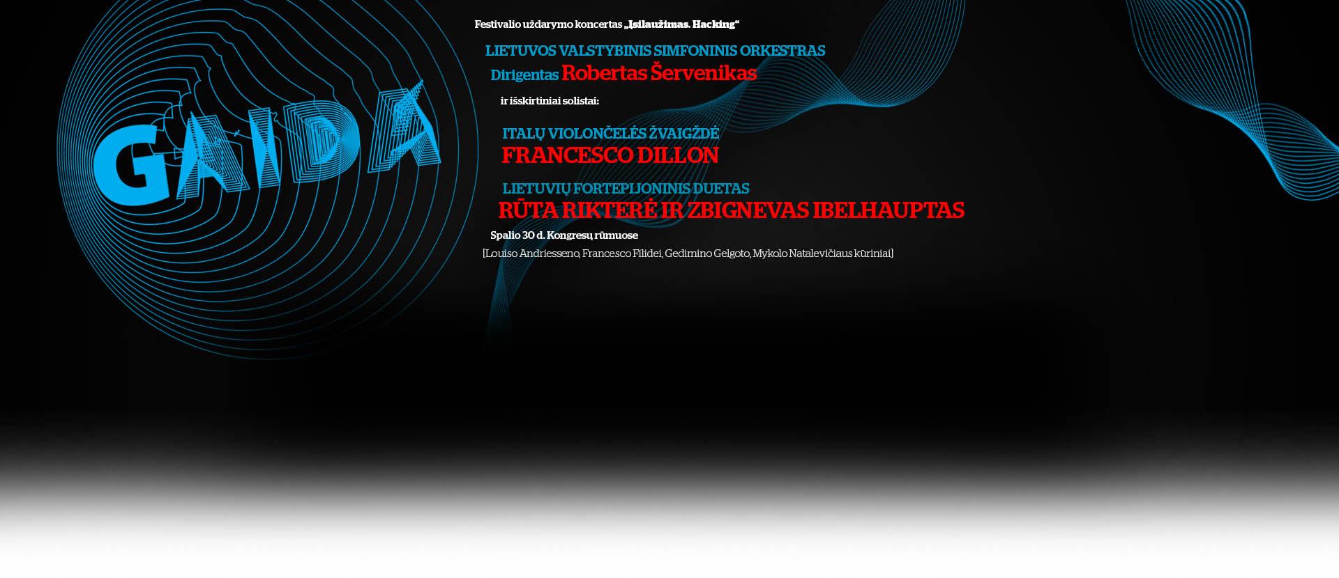 Festivalio GAIDA  uždarymo koncertas su LVSO ir solistais