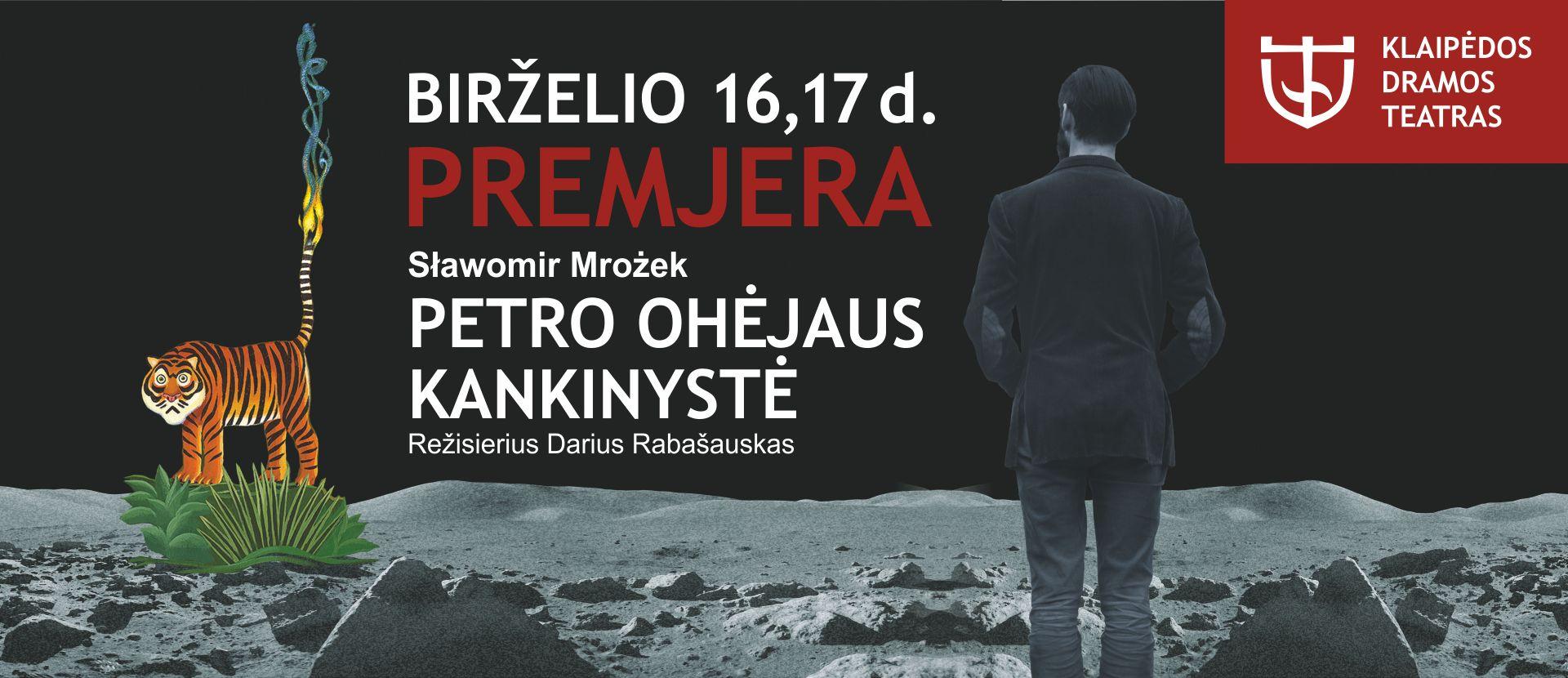 "Sławomir Mrożek ""Petro Ohėjaus kankinystė"", 1 dalies spektaklis"