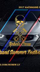 Rebels Crew Didysis Vasaros Festivalis 2017