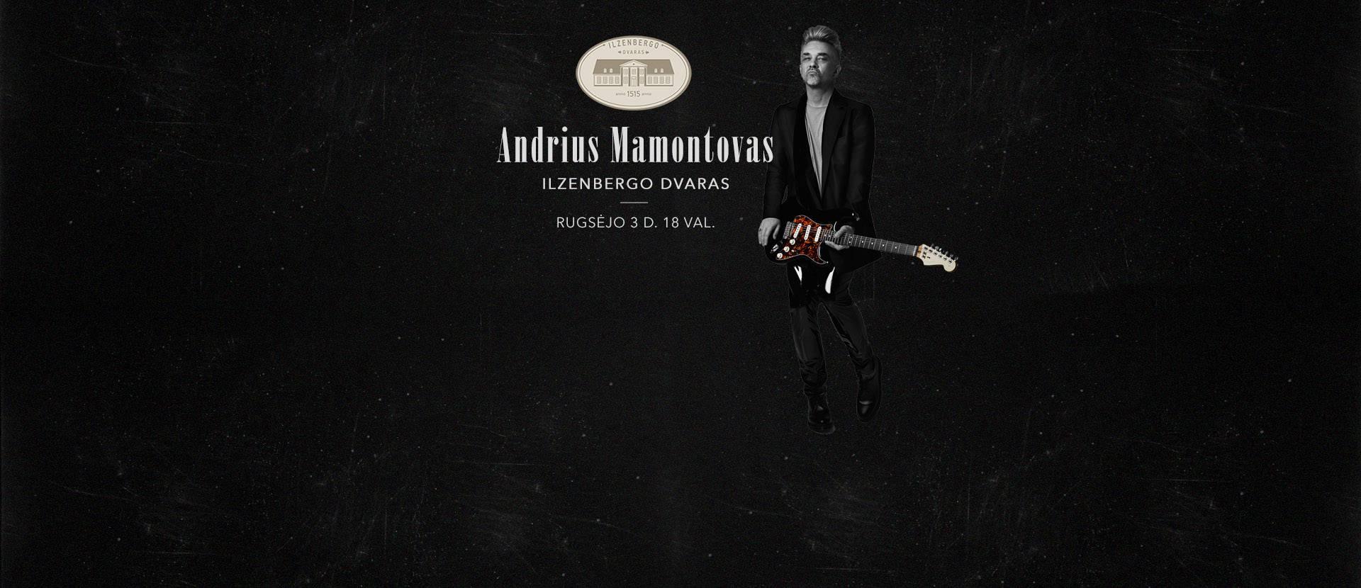 Andriaus Mamontovo koncertas Ilzenbergo dvare