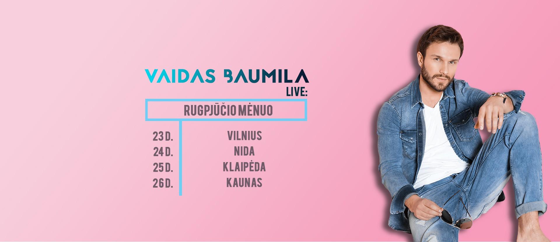 Vaidas Baumila live