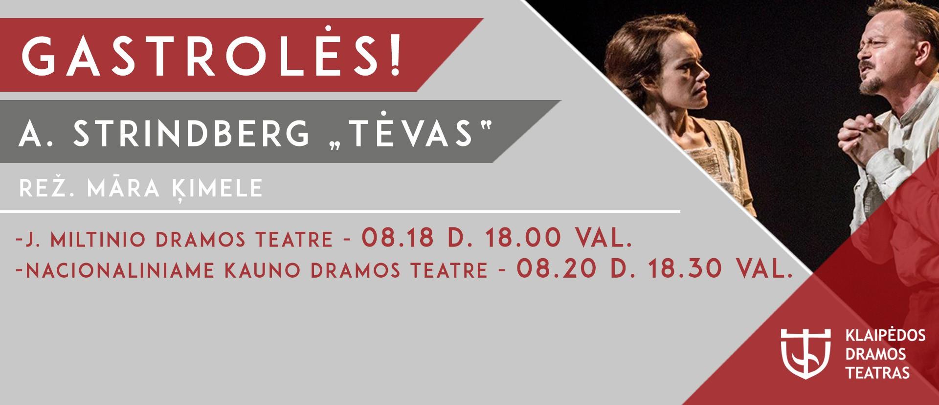 """August Strindberg """"Tėvas"""",2 dalių drama"""