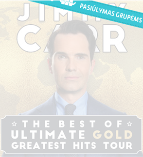 Pasiūlymas grupėms: JIMMY CARR: THE BEST OF, ULTIMATE, GOLD, GREATEST HITS