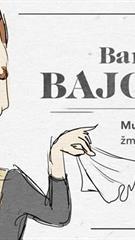 KEISTUOLIAI | Bambeklis Bajoras