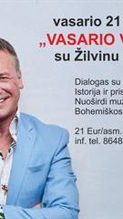 The Evenings of VASARIS with Zilvinas Zvagulis