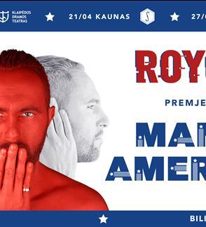 """ROYCE """"MANO AMERICA"""" muzikinė premjera"""