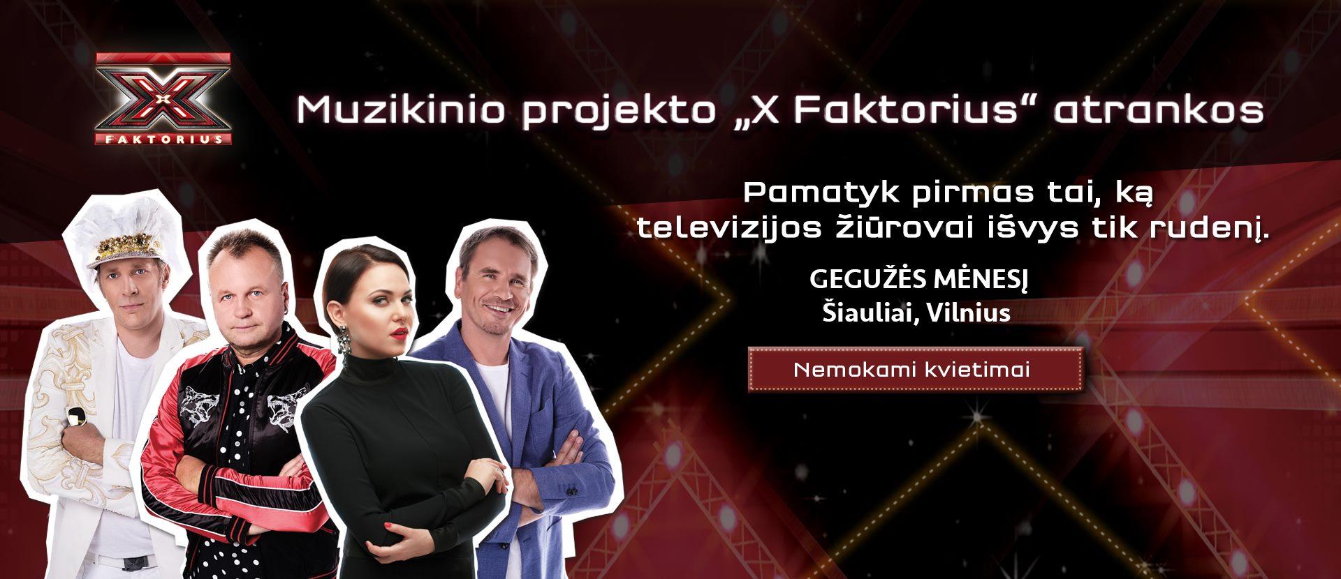 """Muzikinio projekto """"X Faktorius"""" atrankos"""