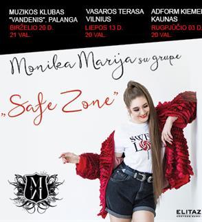 """Monika Marija su grupe. """"Safe zone"""" vasaros turas"""