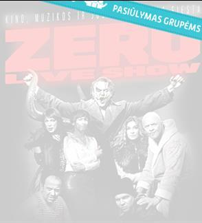 Pasiūlymai grupėms: Režisieriaus Emilio Vėlyvio ZERO LIVE SHOW