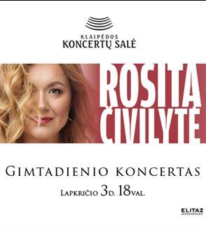 Rositos Čivilytės gimtadienio koncertas