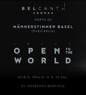 Open to the World. Männerstimmen Basel & choras Bel Canto. Kartu.