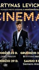"Martynas Levickis ""Cinema"""