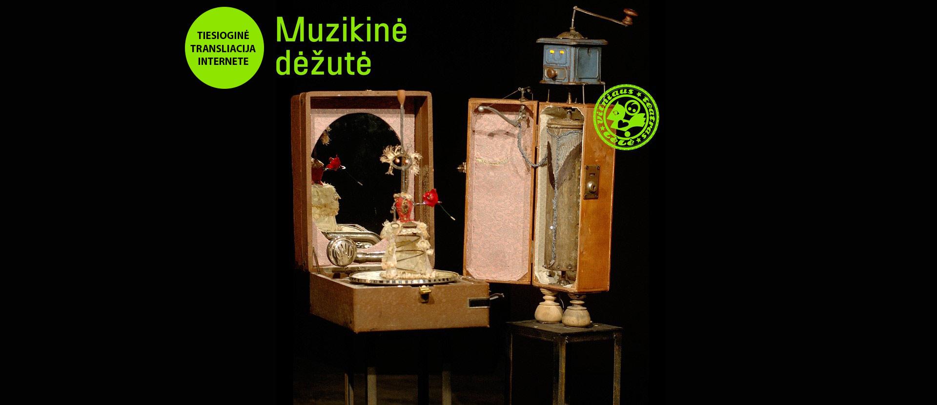 LIVE: Muzikinė dėžutė