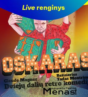 """LIVE: Panevėžio teatras """"Menas"""": """"Oskaras"""""""