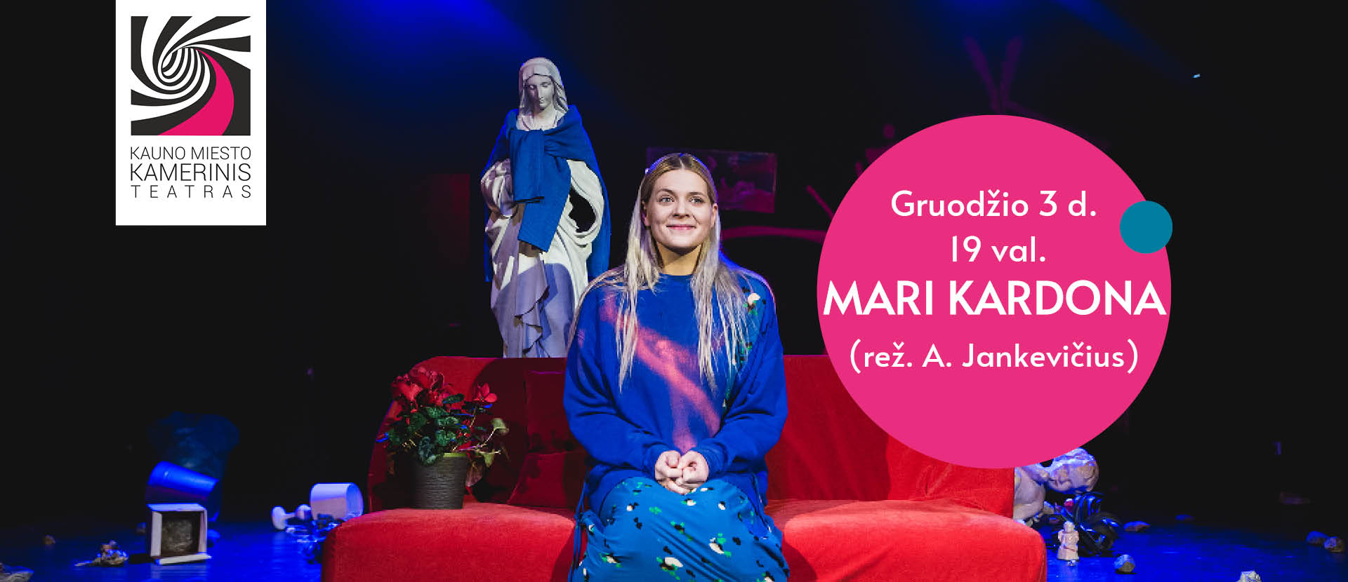 LIVE: Kauno miesto kamerinis teatras MARI KARDONA (rež. A. Jankevičius)