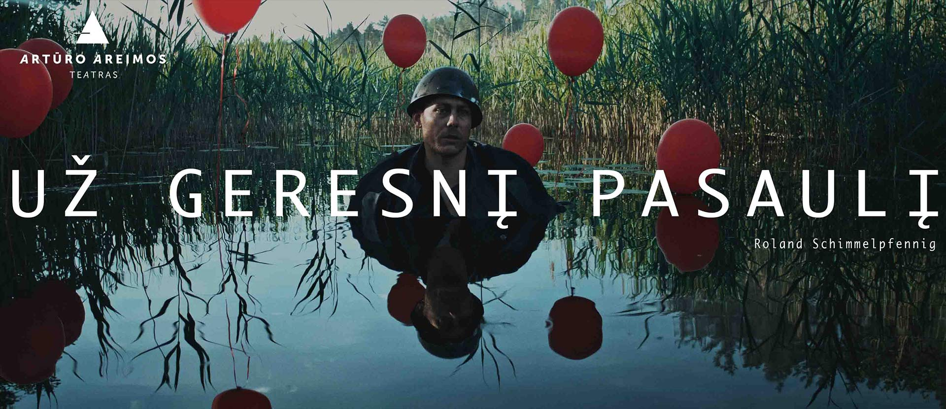 LIVE: PREMJERA. Filmas UŽ GERESNĮ PASAULĮ, AAT | Artūro Areimos teatras