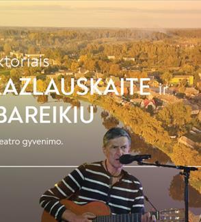 Susitikimas su aktoriais K. Kazlauskaite ir S. Bareikiu