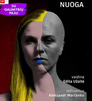 """OKT / Vilniaus miesto teatras: """"Nuoga"""" (rež.  Aleksandras Marčenko) (įėjimas tik su """"galimybiu pasu"""")"""
