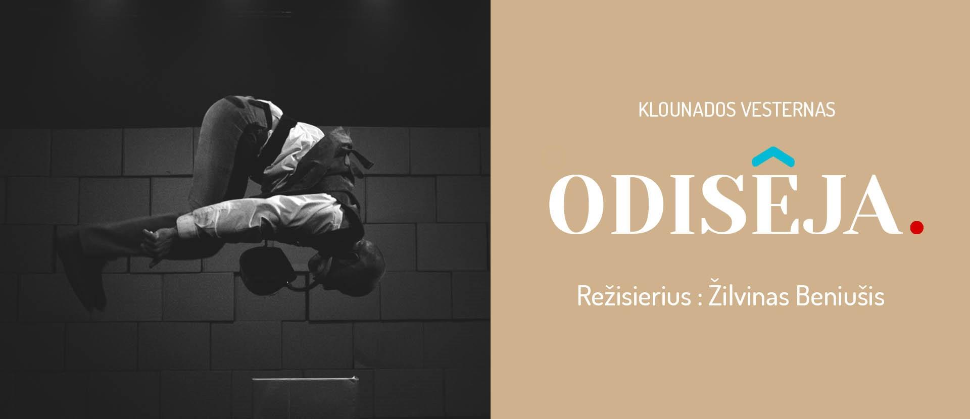 "PREMJERA   Klounados vesternas ""Odisėja""  (rež. Žilvinas Beniušis)"