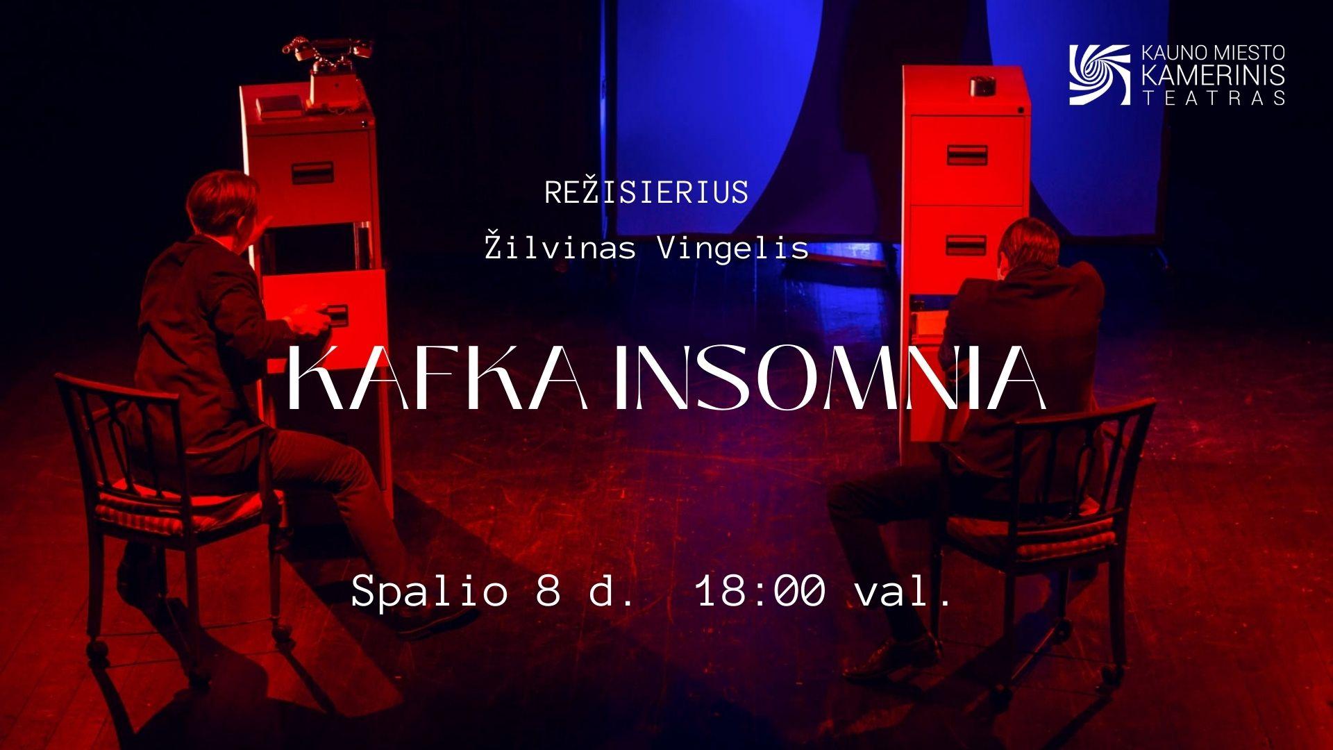 KAFKA INSOMNIA (rež. Ž. Vingelis)