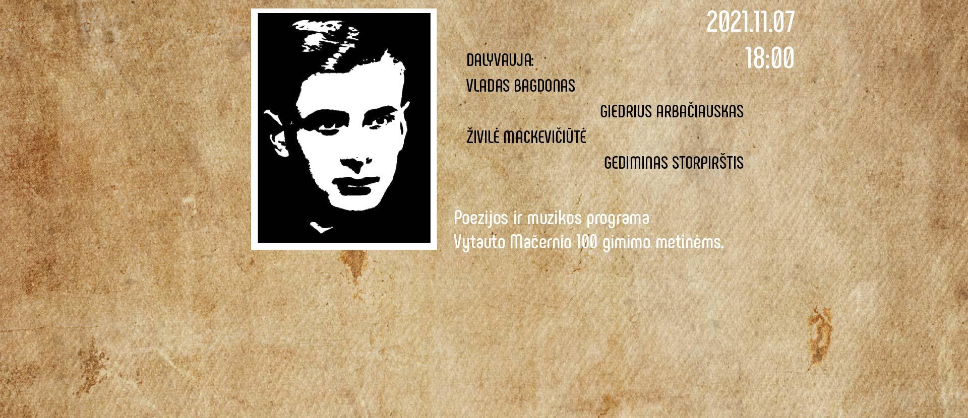 Poezijos ir muzikos programa V.Mačernio metams | Šv.Kotrynos bažnyčia